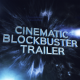 Cinematic Blockbuster Trailer - VideoHive Item for Sale