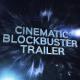 Cinematic Blockbuster Trailer - VideoHive Item for Sale
