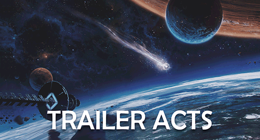 Trailer Acts