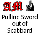 Pulling Sword out of Scabbard