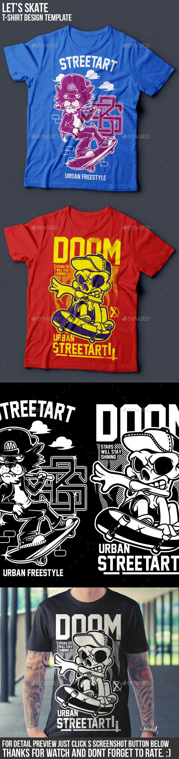 Let's Skate T-Shirt Designs - Sports & Teams T-Shirts