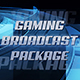 Gaming Broadcast Package - VideoHive Item for Sale