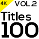 100 Motion Titles and Lowerthirds Vol.2 - VideoHive Item for Sale