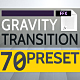 Gravity - Transition Presets - VideoHive Item for Sale