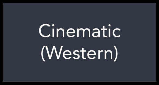 Cinematic (Western)