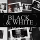 Black And White - VideoHive Item for Sale