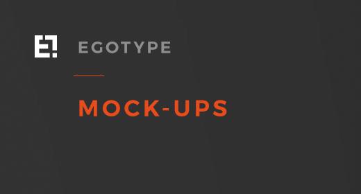 Egotype Mock-ups