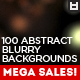 100 Abstract Blurry Backgrounds - GraphicRiver Item for Sale