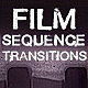 Film Sequence Transitions - VideoHive Item for Sale