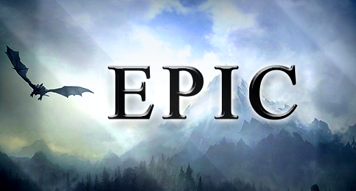 The Most Of Epic