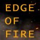 Edge of Fire