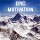 Epic Motivation