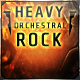 Heavy Orchestral Rock
