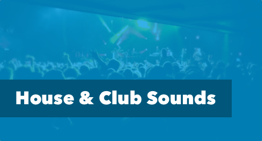 House & Club Sounds