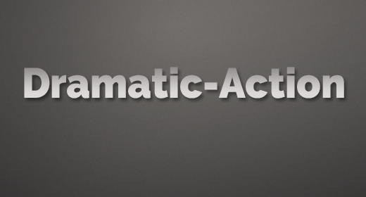 Dramatic - Action