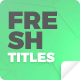 Fresh Titles - Auto-Resizing Animated Typography Text Pack - VideoHive Item for Sale