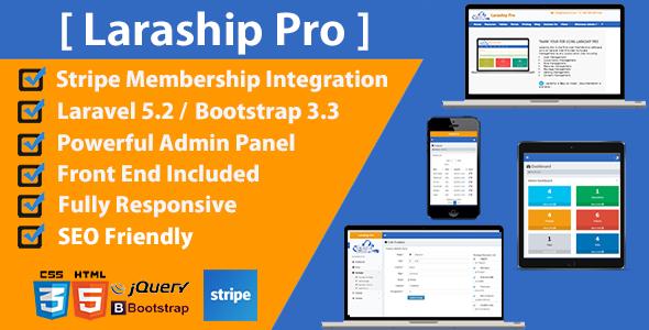 Laraship Pro - Laravel Powerful Admin :  User - CMS - Rules - Memberships - Settings - Subscriptions - CodeCanyon Item for Sale