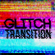 Glitch Transition - VideoHive Item for Sale