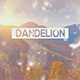 Dandelion Special - VideoHive Item for Sale