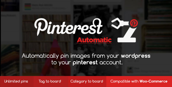 Pinterest Automatic Pin Wordpress Plugin - CodeCanyon Item for Sale