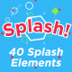 Splash! - 40 Unique Splash Effects - VideoHive Item for Sale