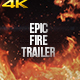 Epic Fire Trailer - VideoHive Item for Sale