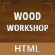 Wood Workshop - Carpenter and Craftman HTML Template Nulled