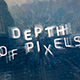 Depth of Pixels - VideoHive Item for Sale