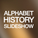 Alphabet of History Slideshow - VideoHive Item for Sale