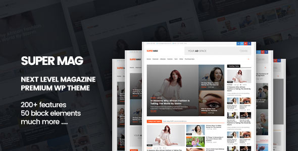 Super Mag - News Magazine and Blog WordPress Theme - Blog / Magazine WordPress