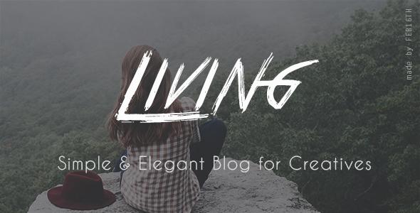 Living - Simple & Elegant blog for Creatives