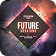 Future Sessions Flyer - GraphicRiver Item for Sale