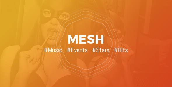 MESH | Music, Events, Clubs Theme