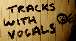 Tracks With Vocals