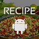 Multi Purpose Recipe Template for Android