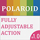 Polaroid Full Adjustable Action - GraphicRiver Item for Sale