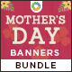 Mother's Day Banners Bundle - 5 Sets - 88 Banners - GraphicRiver Item for Sale