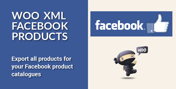 Woo XML Facebook Products - CodeCanyon Item for Sale