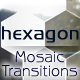 12 Mosaic Transitions: Hexagon HD - VideoHive Item for Sale