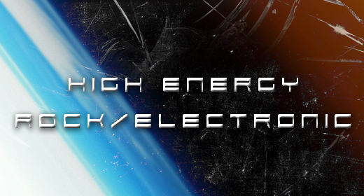 High Energy Rock and Electronic