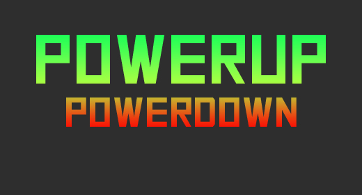 Powerup and Powerdown