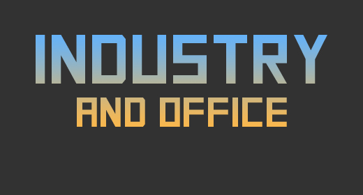 Industry and Office