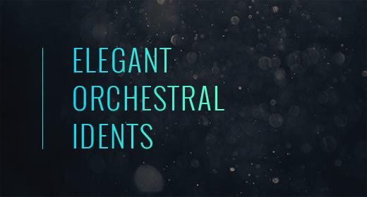 Elegant Orchestral Idents