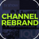 Channel Rebrand  - VideoHive Item for Sale