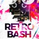 Retro Bash Flyer - GraphicRiver Item for Sale