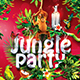 Jungle Party | Tropical Flyer Template - GraphicRiver Item for Sale