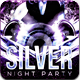 Silver Night Party Flyer Template - GraphicRiver Item for Sale