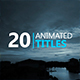 20 Animated Titles - VideoHive Item for Sale
