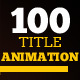 100 Title animation - VideoHive Item for Sale