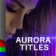 Aurora Titles - VideoHive Item for Sale
